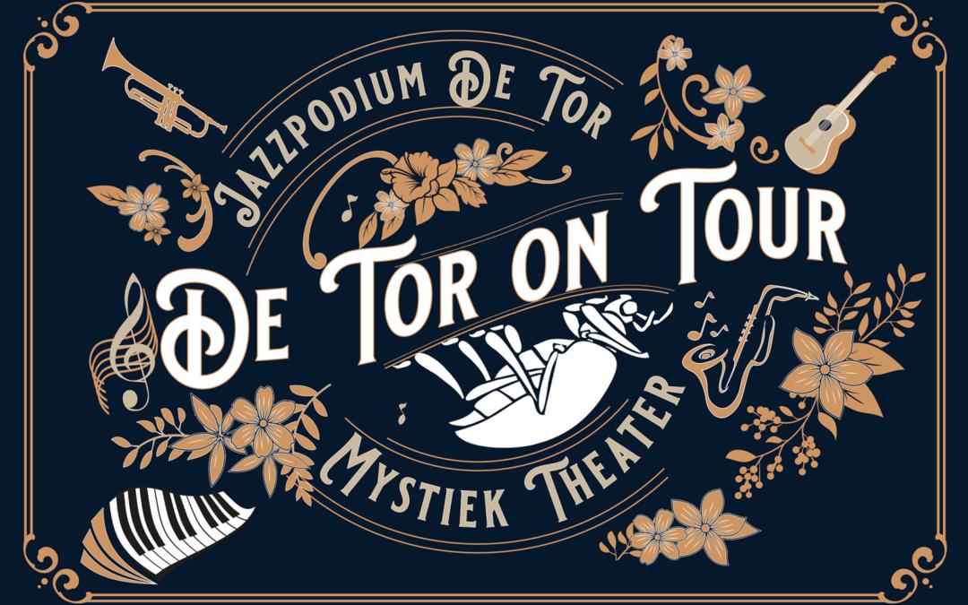 De Tor on Tour